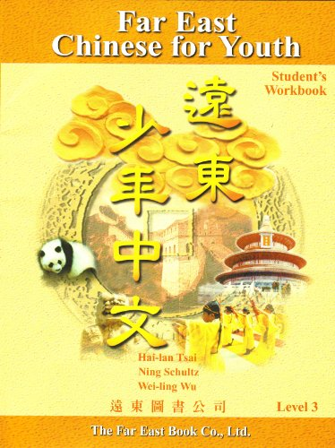 Far East Chinese for Youth: Level 3