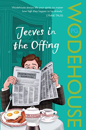 Jeeves in the Offing: (Jeeves & Wooster)