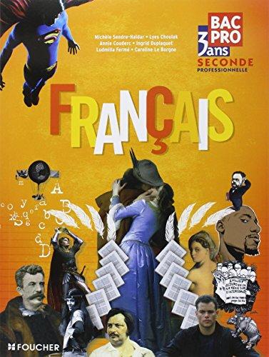 Francais 2de Bac Pro 3 ans par Collectif