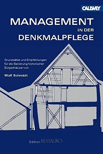 Management in der Denkmalpflege: Die Sanierung historischer Bürgerhäuser