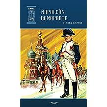 Napoleón Bonaparte (Ariel Juvenil Ilustrada nº 35)