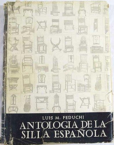ANTOLOGÍA DE LA SILLA ESPAÑOLA.