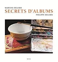 Secrets d'albums par Martine Delerm