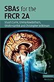 SBAs for the FRCR 2A (Cambridge Medicine (Paperback))