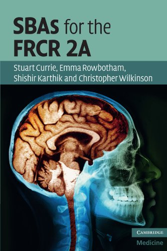 SBAs for the FRCR 2A (Cambridge Medicine (Paperback)) (English Edition) Christopher Stuart University