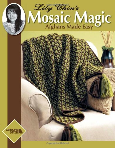 Lily Chin's Mosaic Magic Afghans