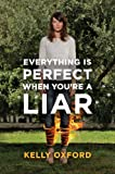 Image de Everything Is Perfect When You're a Liar
