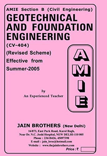 AMIE Geotechnical and Foundation Engineering CV 404 Solved Paper
