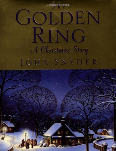 The Golden Ring: A Christmas Story