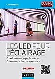 Les LED pour l'éclairage - 2e éd. - Fonctionnement et performances