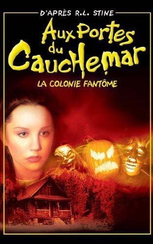 aux-portes-du-cauchemar-vol2-4-episodes-la-colonie-fantome