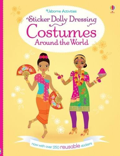 Sticker Dolly Dressing: Costumes Around the World: now with over 250 reusable stickers (Kleidung Bone)