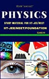 PHYSICS THEORY CLASS XI