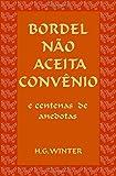 Best Adulte Joke Livres - BORDEL NÃO ACEITA CONVÊNIO: Portuguese edition Review