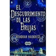 El descubrimiento de las brujas (FUERA DE COLECCION SUMA., Band 741003)
