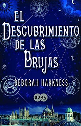 El descubrimiento de las brujas (FUERA DE COLECCION SUMA.) por Deborah Harkness