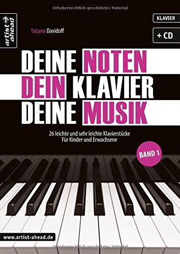 deine-noten-dein-klavier-deine-musik-26-leichte-und-sehr-leichte-klavierstucke-fur-kinder-und-erwach