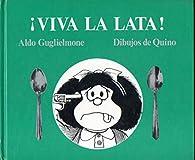 ¡viva la lata! par Aldo Guglielmone