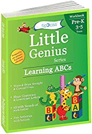 Learning ABCs: Pre Kindergarten Workbooks (Little Genius Series): Teaches Tracing, Strokes, Uppercase and Lowe