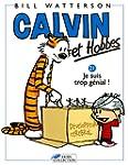 Calvin et Hobbes, tome 21 : Je suis t...