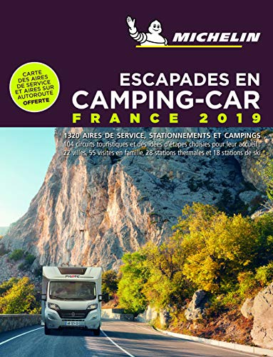 Escapades en camping-car France Michelin 2019 par  Michelin