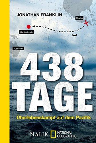 Preisvergleich Produktbild 438 Tage: Überlebenskampf auf dem Pazifik