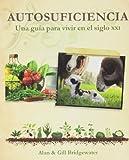 Este libro que trata todos los aspectos importantes para llevar una vida más autosuficiente, desde el cultivo de tus propias hortalizas hasta la construcción de una vivienda respetuosa con el medio ambiente, muestra cómo adoptar habilidades tradicion...