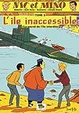 Nic et Mino - L'île inaccessible (Le secret de l'île interdite)