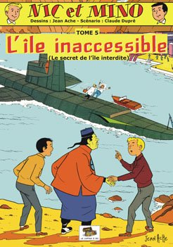 Nic et Mino - tome 5 : L'île inaccessible (Le