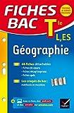Fiches bac Géographie Tle L, ES: fiches de révision - Terminale L, ES
