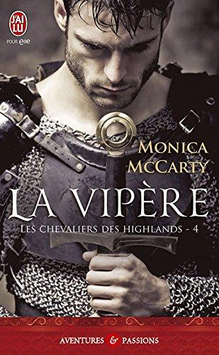 Les chevaliers des Highlands (Tome 4) - La vipère par Monica McCarty