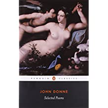 Selected Poems: Donne (Penguin Classics) by John Donne (25-May-2006) Paperback