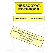 "Hexagonal Notebook: 1 inch hexagons (1""), 120 pages"
