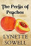 The Perils of Peaches (Scents of Murder Book 3)