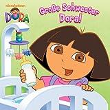 Große Schwester Dora (Dora)