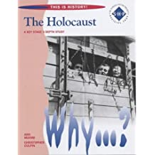 This is History: The Holocaust Pupil's Book by Culpin, Christopher, Moore, Ann (February 28, 2003) Paperback
