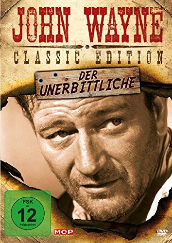 John Wayne - Der Unerbittliche