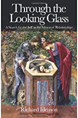 Through the Looking Glass: A Search for the Self in the Mirror of Relationships Taschenbuch