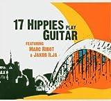 17 Hippies Play Guitar -