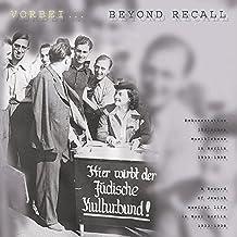 Vorbei ... Beyond Recall: Dokumentation jüdischen Musiklebens  11CD/1DVD-Box