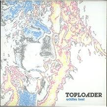 Achilles Heel Pt.2 by Toploader