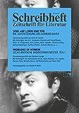 Spiel auf Leben und Tod: Die Auferstehung des Konrad Bayer (Schreibheft, Zeitschrift für Literatur, 79)