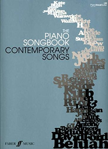 The Piano Songbook: Contemporary Songs: (Piano/vocal/guitar) (Piano Songbook Series)
