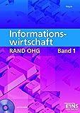 Informationswirtschaft 1 RAND OHG: Arbeitsbuch (Informationswirtschaft RAND OHG für Höhere BFS in NRW / Informationswirtschaft RAND OHG) - R. Heym
