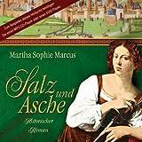 Salz und Asche (Historischer Roman - Ungekürzte Lesung) [2 MP3-CDs - 16:39 Std. / Audiobook]