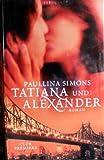 Tatiana und Alexander. Roman bei Amazon kaufen