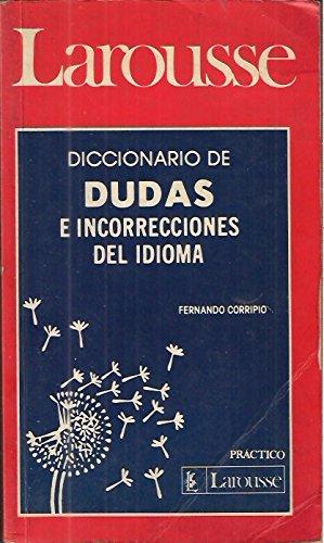 Diccionario De Dudas E Incorrecciones Del Idioma
