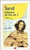Histoire de ma vie, tome 1