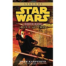 Star Wars Darth Bane  Rule of Two: A Novel of the old Republic