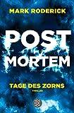 Post Mortem - Tage des Zorns: Thriller